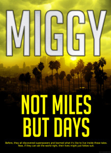 Not Miles But Days